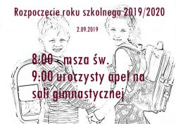 Czytaj więcej: Rozpoczęcie roku szkolnego 2019/2020